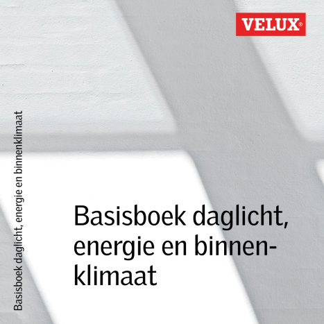 Basisboek daglicht, energie en binnenklimaat - VELUX